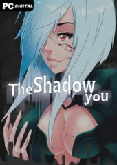 The Shadow You